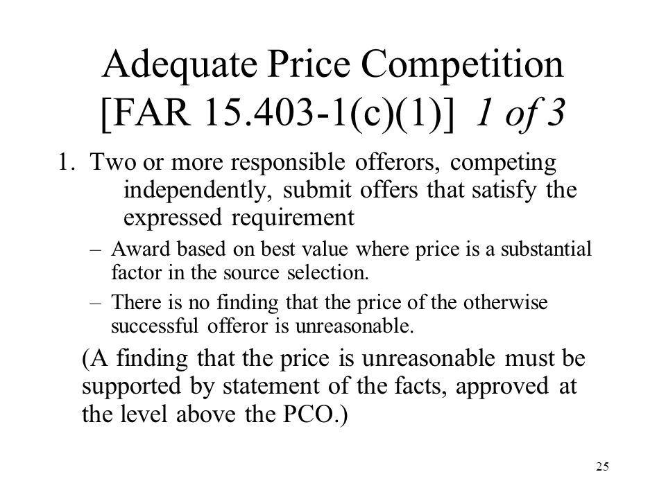 Adequate Price Competition [FAR 15.403-1(c)(1)] 1 of 3